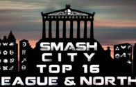 Smash City League & North Top16 Finalists