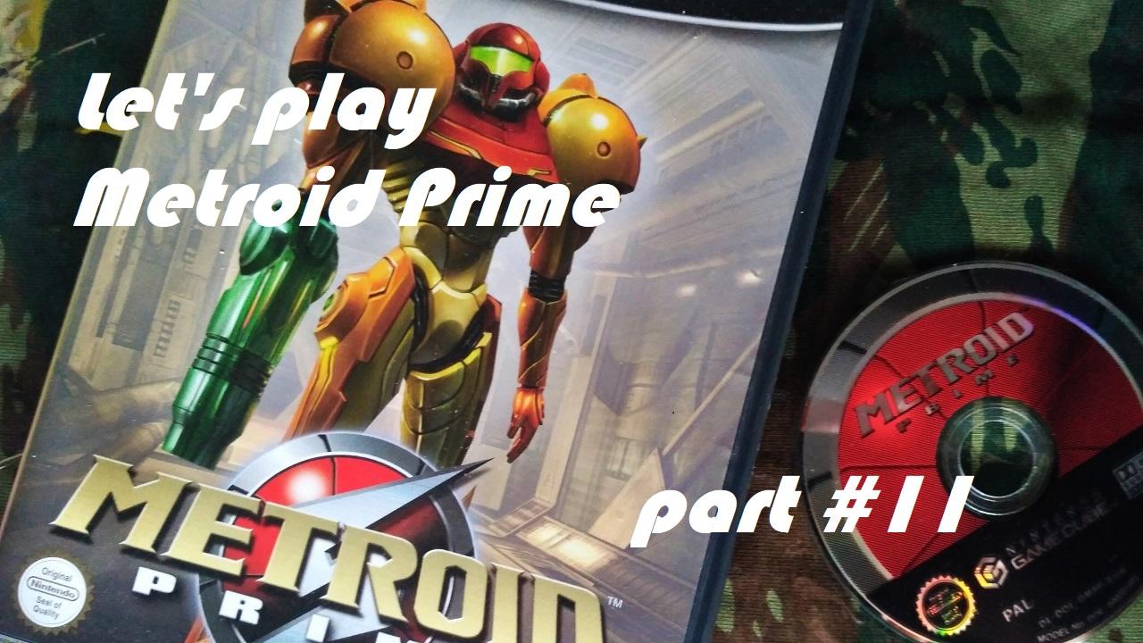 Πάμε λοιπόν, ας παίξουμε Metroid Prime – Μερος 11ο
