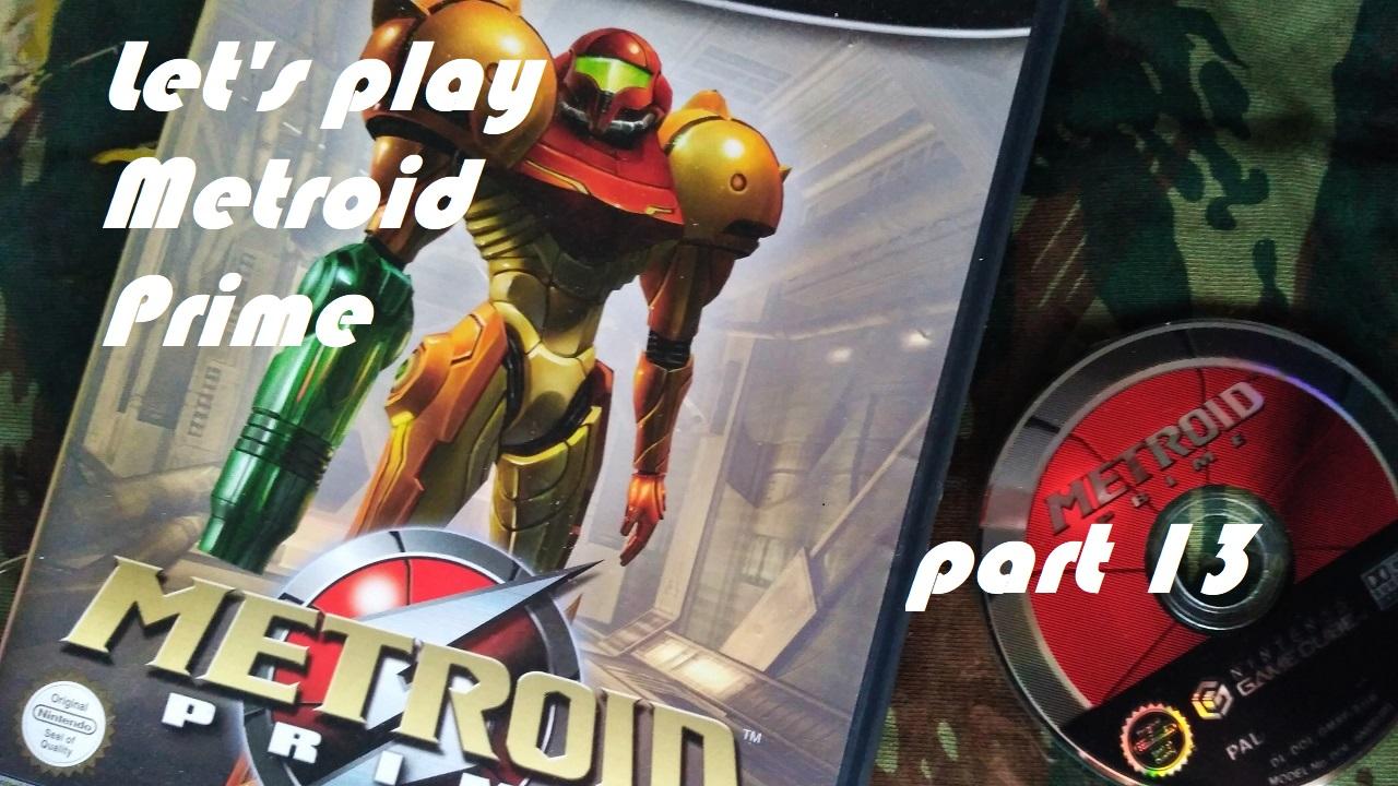 Πάμε λοιπόν, ας παίξουμε Metroid Prime – Μέρος 13ο