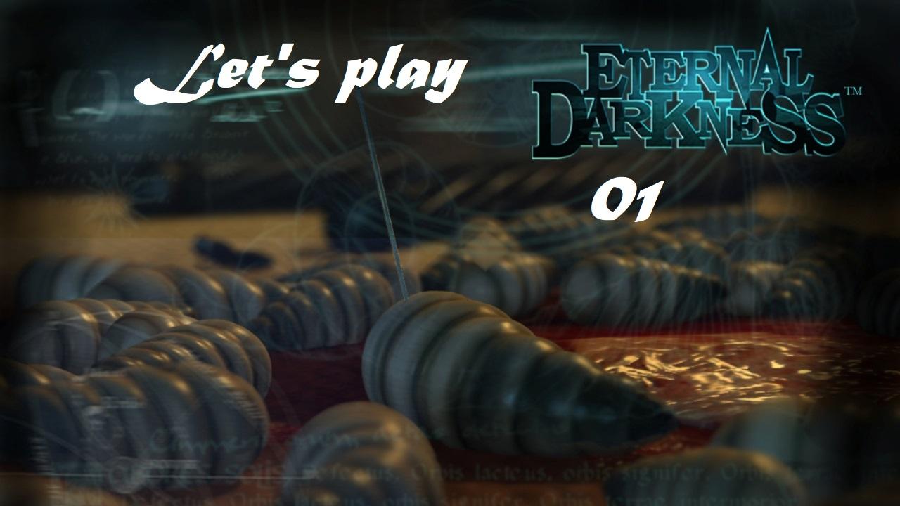 Πάμε λοιπόν, ας παίξουμε Eternal Darkness! Μέρος 1ο