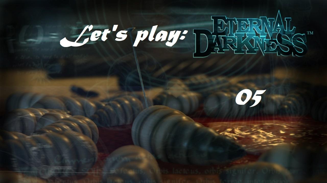 Πάμε λοιπόν, ας παίξουμε Eternal Darkness! Μέρος 5ο