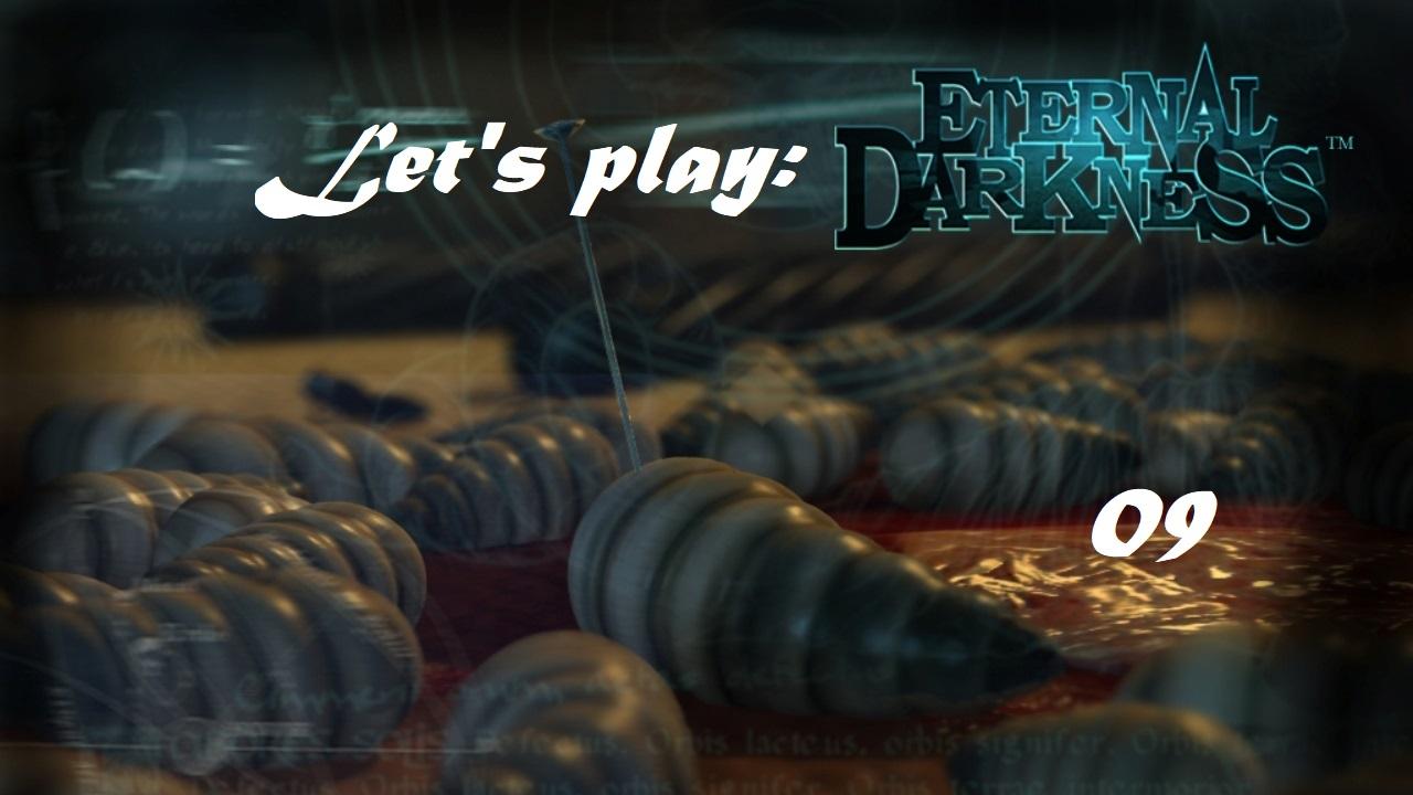 Πάμε λοιπόν, ας παίξουμε Eternal Darkness! Μέρος 9ο